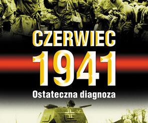 CZERWIEC 1941. Ostateczna diagnoza Mark Sołonin