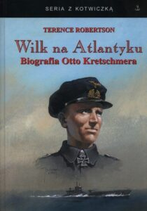 Książka Wilk na Atlantyku - biografia Otto Kretschmera