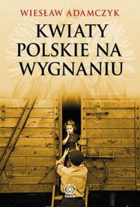 Book Cover: Kwiaty polskie na wygnaniu