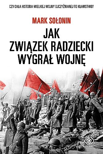 Book Cover: Jak Związek Radziecki wygrał wojnę